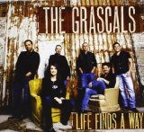 Life Finds a Way Lyrics The Grascals