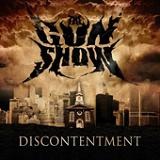 Discontentment Lyrics The Gun Show