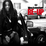 Re-up (Mixtape) Lyrics Waka Flocka Flame