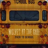 Back to School Lyrics Wolves At The Gate
