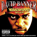 Mississippi: The Album Lyrics David Banner