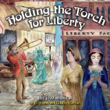 Holding the Torch for Liberty Lyrics Eli Yamin & Clifford Carlson