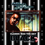 Classic Was The Day The Black Lyrics Funky DL
