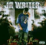 History In The Making Lyrics J.R. Writer