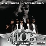 M.O.B. - The Album Lyrics Jim Jones