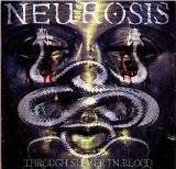 Through Silver In Blood Lyrics Neurosis
