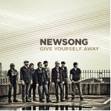 Give Yourself Away Lyrics Newsong