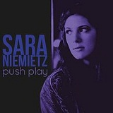 Push Play (EP) Lyrics Sara Niemietz