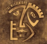 Well Well Well - EP Lyrics The Woodentops
