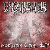 Kingdom Come (EP) Lyrics Trigger The Bloodshed