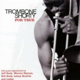 For True Lyrics Trombone Shorty