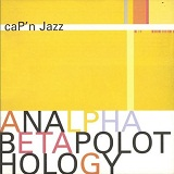 Analphabetapolothology Lyrics CaP'n Jazz