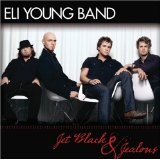 Jet Black And Jealous Lyrics Eli Young Band