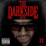 The Darkside Vol. 2 (Mixtape) Lyrics Fat Joe