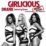 Drank (Single) Lyrics Girlicious