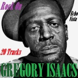 Rock On Lyrics Gregory Isaacs