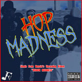 Hop Madness (Single) Lyrics Hopsin