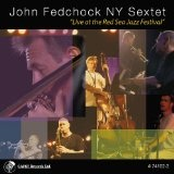 Live At The Red Sea Jazz Festival Lyrics John Fedchock
