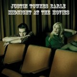 Midnight At The Movies Lyrics Justin Townes Earle