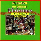 Dr. Demento Presents The Greatest Christmas Novelty CD Of All Time Lyrics Kip Addotta