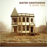 A Long Time (Single) Lyrics Mayer Hawthorne