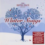 The Hotel Cafe Presents Winter Songs Lyrics Sara Bareilles And Ingrid Michaelson