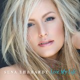 Live My Life  Lyrics Sena Ehrhardt