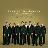 Holiday Spirits Lyrics Straight No Chaser