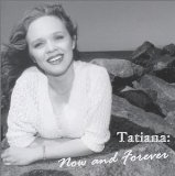 Now and Forever Lyrics Tatiana