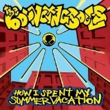 How I Spent My Summer Vacation Lyrics The Bouncing Souls
