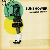 Sunshower (Single) Lyrics The Little Stevies