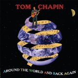 Around The World And Back Again Lyrics Tom Chapin