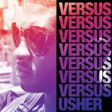 Versus (EP) Lyrics Usher