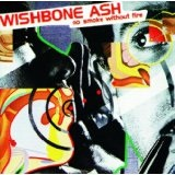 No Smoke Without Fire Lyrics Wishbone Ash