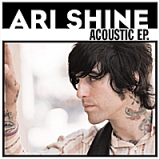 Acoustic - EP Lyrics Ari Shine
