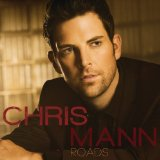 Roads Lyrics Chris Mann