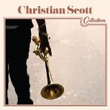 Christian Scott Collection Lyrics Christian Scott