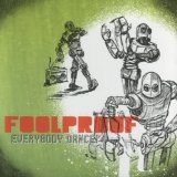 Everybody Dance! Lyrics Foolproof