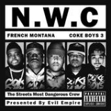Coke Boys 3 (Mixtape) Lyrics French Montana & Coke Boys