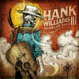 Ramblin' Man Lyrics Hank Williams III