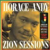 Zion Sessions Lyrics Horace Andy