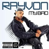 My Bad Lyrics Rayvon