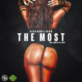 The Most (Single) Lyrics Rich Homie Quan
