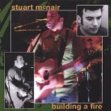 Building A Fire Lyrics Stuart McNair