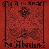 No Absolution Lyrics Thy Art Is Murder