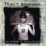 The Burdens Of Being Upright Lyrics Tracy Bonham