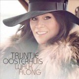 Walk Along Lyrics Trijntje Oosterhuis