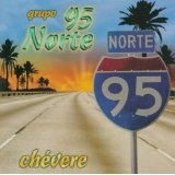 Chevere Lyrics 95 Norte