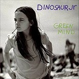 Green Mind Lyrics Dinosaur Jr.