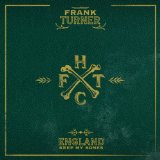 England Keep My Bones Lyrics Frank Turner